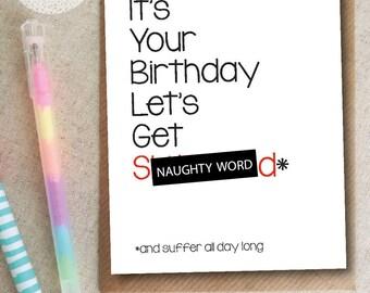 Funny Rude Birthday Card - Sh*tfaced