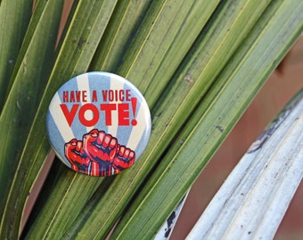 VOTE - Pinback or Magnet Button or Badge Reel