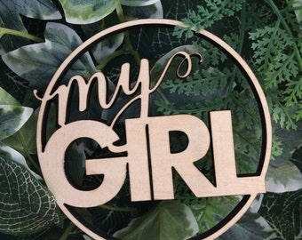Baby Shower wood sign. My Girl
