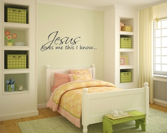 Jesus loves me this I know. Vinyl Wall Decal & Give it to God and go to sleep. Vinyl Wall Decal