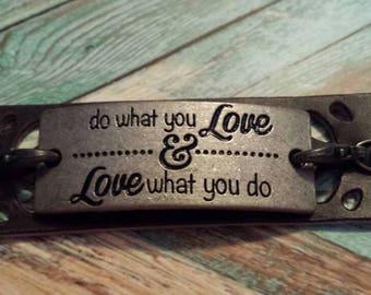 Do what you love cuff bracelet