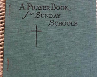 A Prayer Book for Sunday Schools | First Edition 1911  | Vintage Catholic Children's Book | Catholic Books | Catholic Children