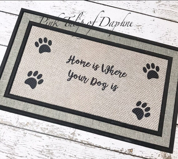 Paw Print Door Mat Home Is Where Our Dog Is Mat Welcome Mat