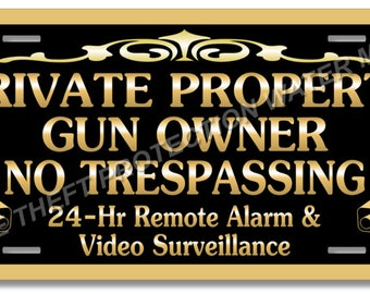 Private Property Gun Owner No Trespassing Aluminum Video Surveillance Security Sign 6x12""