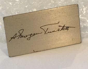 Sterling Signature Tie Bar Handmade by Leonore Doskow, 1950s, Signed name is A. Morgan Tunstall, Estate SALE find from Tuscaloosa,Alabama
