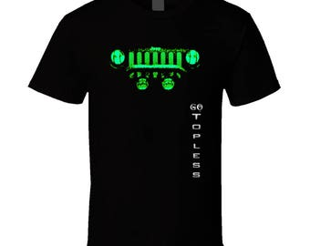 Go Topless - Green Jeep T Shirt