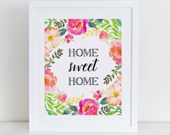Home Sweet Home Art Print, Floral Wall Art, Instant Download, Printable Home Decor, 8x10 Printable, Home Sweet Home Floral Print