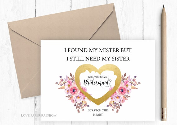 will you be my bridesmaid scratch card, will you be my maid of honour scratch off card, I found my mister but I still need my sister