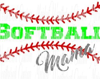 Softball Mama SVG , DXF, EPS, png Files for Cutting Machine, Cameo, Cricut, Etc