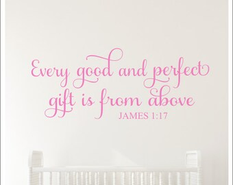 Every Good and Perfect Gift Wall Decal New Baby Decal Nursery Wall Decor Is from Above Wall Decal Religious Scripture Wall Vinyl Bedroom