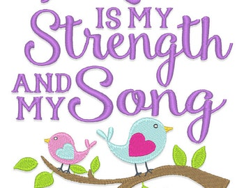 The Lord is my Strength Embroidery Design - Instant Download