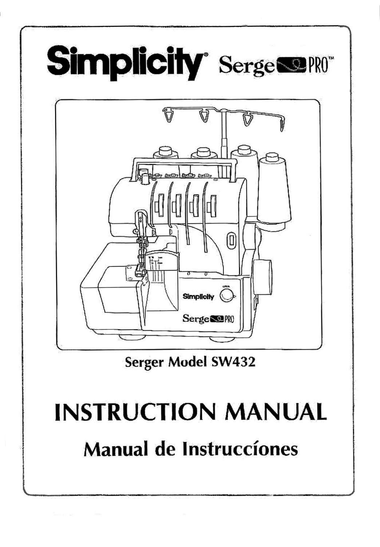 simplicity sw432 serger    serge pro instruction    operating