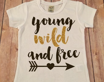 Young Wild and Free, Black and Gold Sparkle baby shower gift, Baby girl clothes, Gold Glitter Young Wild and Free Shirt, Bow and Arrow shirt