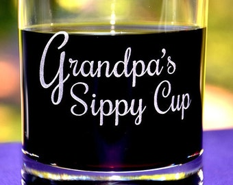 Grandpa's Sippy Cup, Great Father's Day Gift for New Dad, Pop, Papa, or Dad's Birthday