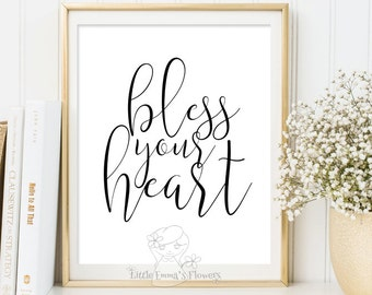 wall art prints Printable Inspiration quote print Wall decor quote Bless your heart print art print calligraphy art INSTANT DOWNLOAD 3-69