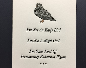The Exhausted Pigeon - Letterpress Card