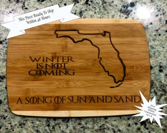 Winter is not coming cutting board