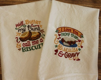 Embroidered Kitchen Towel, Kitchen Towel, Flour Sack Towel, Funny Kitchen towel, Biscuits and Gravy, Handmade, Biscuits, Embroidered towel