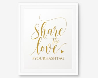 Wedding Hashtag Printable, Share the love, Wedding Printable, Instagram Wedding Sign, Wedding Decor, Gold Hashtag Sign