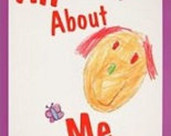 All About Me (A Book for Adopted Children) By: Cie McMullin and Lynn Burwash
