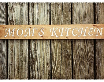 Rustic kitchen sign, Mom's Kitchen sign. Hand painted and stained.