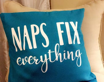 SPRING SALE Naps Fix Everything Pillow cover