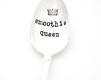 Smoothie Queen Spoon. Hand stamped spoon for healthy living and fitness goals. Milk & Honey 2014 Design.