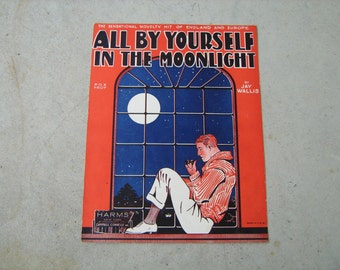 1928  vintage sheet music (  all by yourself in the moonlight  )