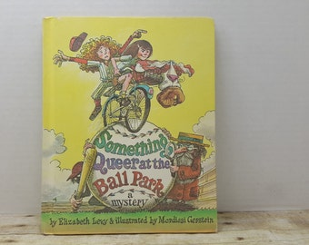 Something Queer at the Ball Park, a mystery, 1975, Elizabeth Levy, Mordicai Gerstein, vintage kids book