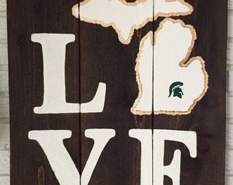 LOVE Michigan State Spartans Wooden Sign