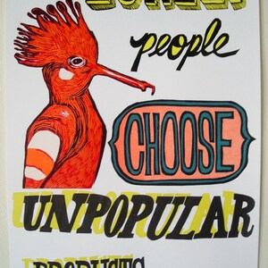 Woodcut Poster: Lonely People Choose Unpopular Products