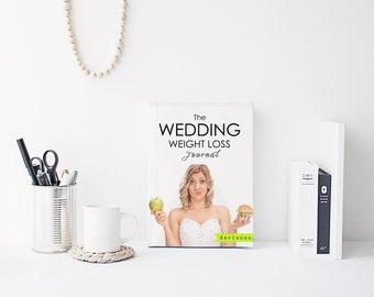 The Wedding Weight Loss Journal