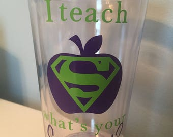 I Teach What's Your Superpower? Cup Teacher Gift/ Christmas Gift/ End of Year Gift