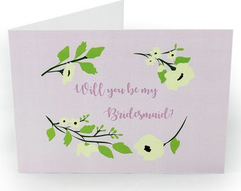 A6 Greetings Card With Envelope - Will You Be My Bridesmaid? Floral & pretty. Blank Inside.