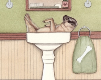 Pug fills sink at bath time / Lynch signed folk art print