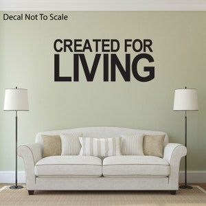 Created For Living   Vinyl Wall Decal   Wall Quotes   Vinyl Sticker  Living  Room