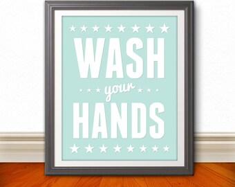Wash Your Hands, Wash Your Hands Art, Wash Your Hands Print, Bathroom Print, Bathroom Art, Bathroom SIgn, Custom Color