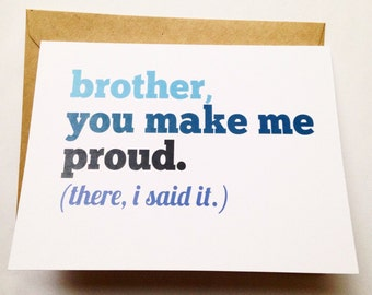 Brother Card / Brother Birthday Card / Funny Card / Card for Friend / Brother Graduation / Big Brother Card