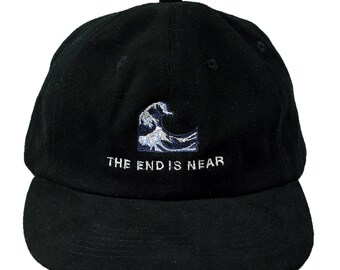 The END IS NEAR - baseball cap / dad hat - embroidery