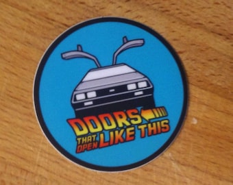 Silicon Valley/Back to the Future Doors That Open Like This Delorean Sticker