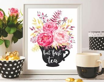 But first tea print Tea printable Tea art print Watercolor Gold Tea art printable Kitchen wall art print Kitchen art printable Tea poster