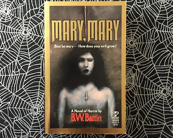 MARY, MARY (Paperback Novel by B.W. Battin)