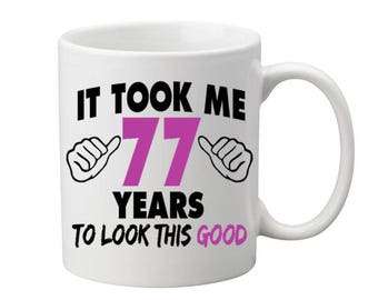 77 Years Old Birthday Mug Happy Birthday Gift Birthday Coffee Mug Coffee Cup Born in 1940 Personalized Mug ALL AGES AVAILABLE