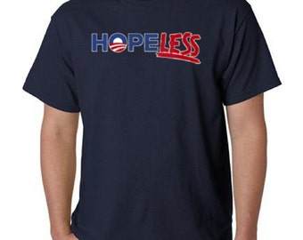 Politician Hopeless Funny T-Shirt All Sizes And Colors (478)
