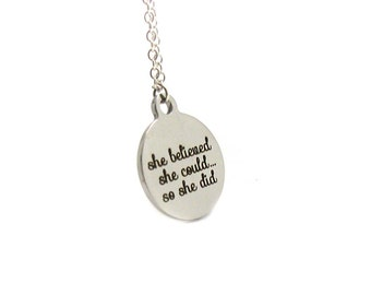 She Believed She Could So She Did Necklace, Charm Necklace, Inspirational Necklace, Gifts For Her, Silver Necklace, Graduation Gift