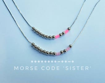 Necklace ' Morse code Sister '