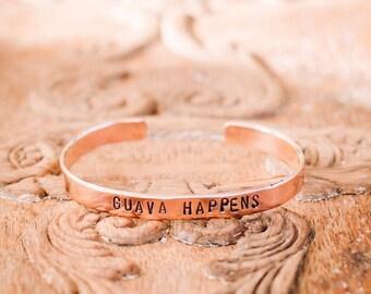 Guava Happens Copper Stamped Bracelet