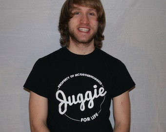 JUGGIES T-SHIRT w/white letters