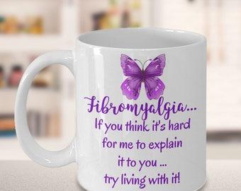 Fibromyalgia Mug, Fibromyalgia coffee mug, Fibromyalgia awareness, Fibromyalgia cups, tea for Fibromyalgia, Purple Butterfly coffee mug