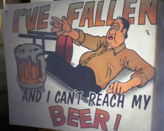 Vintage I've fallen and can't reach my beer! Heat Transfer